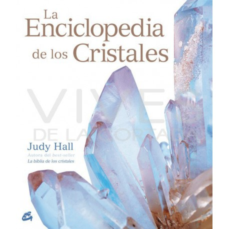 La Enciclopedia de los Cristales - Judy Hall