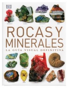 Rocas y Minerales La Guía Visual Definitiva - Ronald Louis Bonewitz