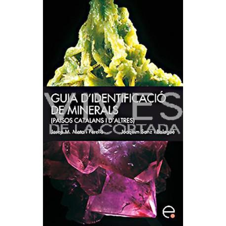 Guia d'Identificació de Minerals - Josep M. Mata-Perelló i Joaquim Sanz Balagué