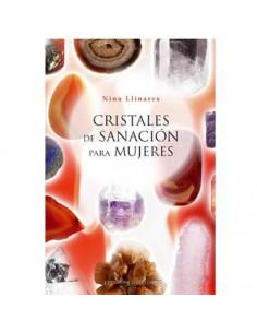 Cristales de Sanación para Mujeres - Nina Llinares
